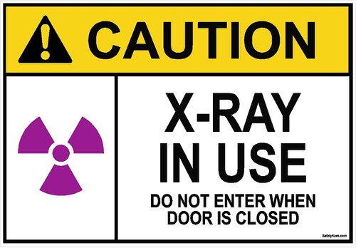 X-RAY Do Not Enter When Door Is Closed Sign