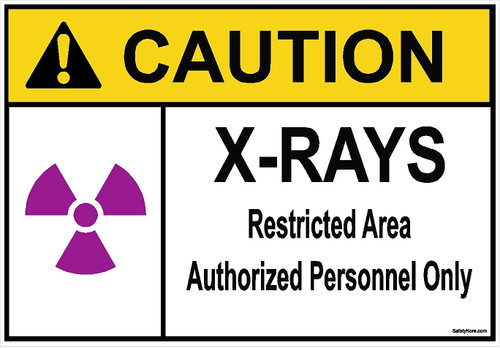 X-RAYS Authorized Personnel Only Sign