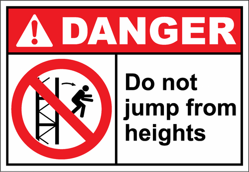 Danger Sign do not jump from heights