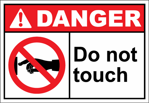 Danger Sign do not touch