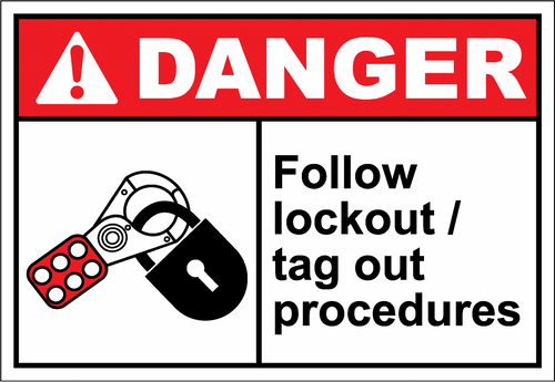 Danger Sign follow lockout - tag out procedures