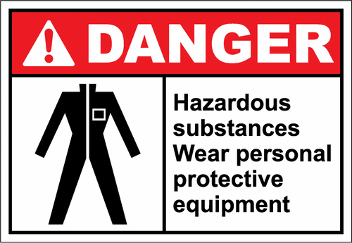 Danger Sign hazardous substances wear personal prote