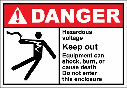 Danger Sign hazardous voltage keep out
