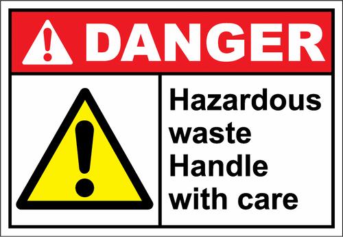 Danger Sign hazardous waste handle with care