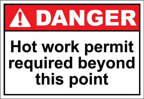 Danger Sign hot work permit required beyond