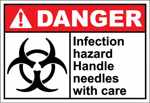 Danger Sign infection hazard handle needles