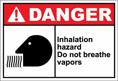 Danger Sign inhalation hazard do not breath vapors