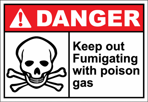 Danger Sign keep out fumigating with poison
