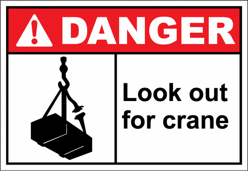 Danger Sign look out for crane