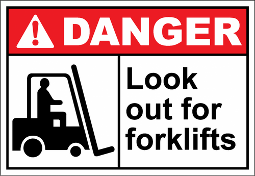 Danger Sign look out for forklifts