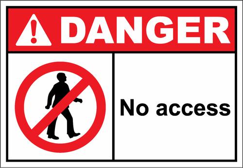 Danger Sign no access
