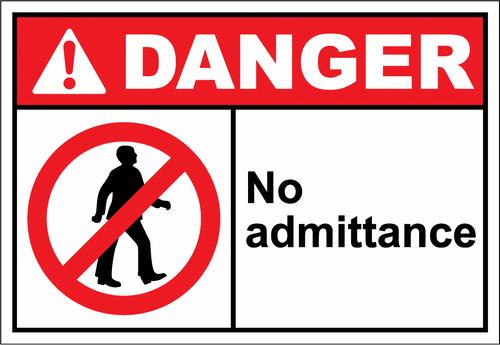 Danger Sign no admittance