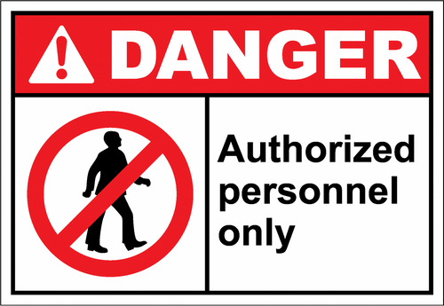 Danger Sign authorized personnel only