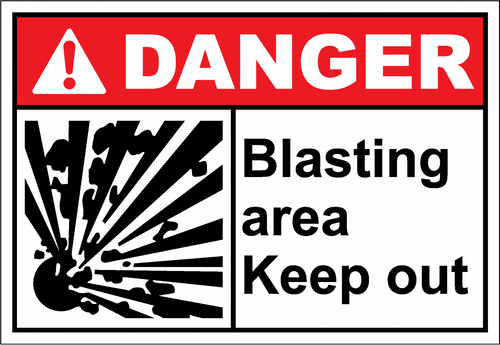 Danger Sign blasting area keep out