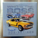 "Mustang ""Who's the BOSS"" Magnet"