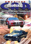 American MuscleCar: '64 Ford Fairlane Thunderbolt/The Shelby Mustangs (DVD)