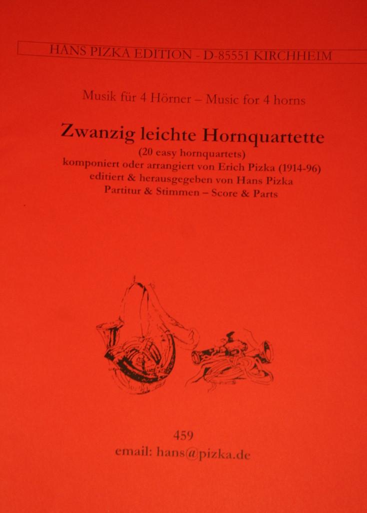 Pizka, Erich - Zwanzig Leichte Stucke Fur Vier Horner