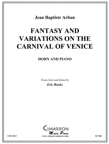 Arban, Jean Baptiste - Fantasy And Variations On The Carnival Of Venice