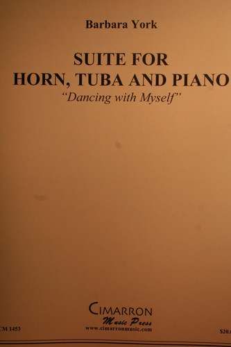 """York, Barbara - Suite For Horn, Tuba And Piano (""""Dancing with Myself"""")"""