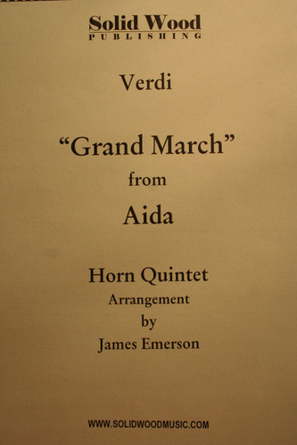 "Verdi, Guiseppe - ""Grand March"" from Aida"