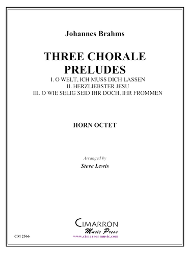 Three Chorale Preludes by Johannes Brahms for Eight Horns