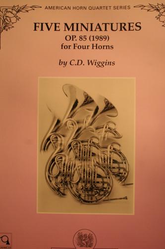 Wiggins, C.D. - Five Miniatures, Op. 85