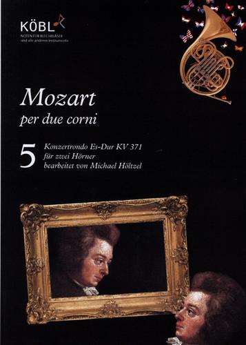 Mozart, W.A - Konzertrondo Es-Dur KV 371 for 2 Horns