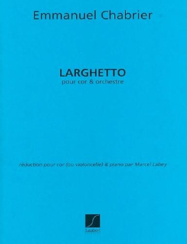 Chabrier, Emmanuel - Larghetto