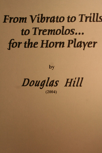 Hill, Douglas - From Vibrato To Trills To Tremolos