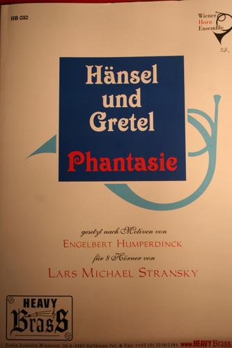 Humperdinck, Engelbert - Hensel Und Gretel, Phantasie