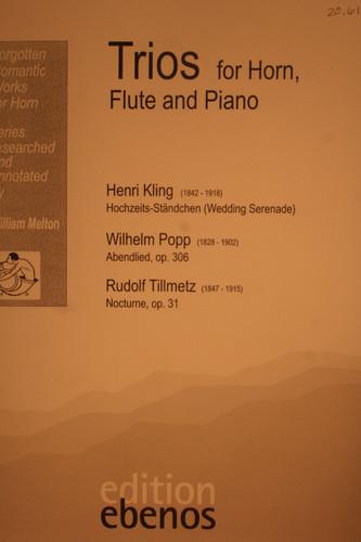 Kling/Popp/Tillmetz - Trios for Horn, Flute & Piano