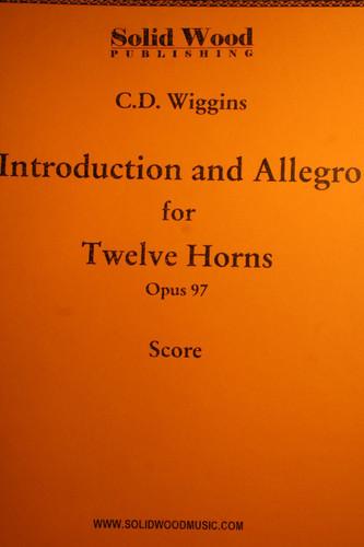 Wiggins, C.D. - Introduction & Allegro For 12 Horns, Op. 97