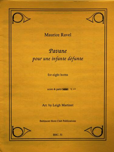 Ravel, Maurice - Pavane pour une infante defunte for 8 Horns