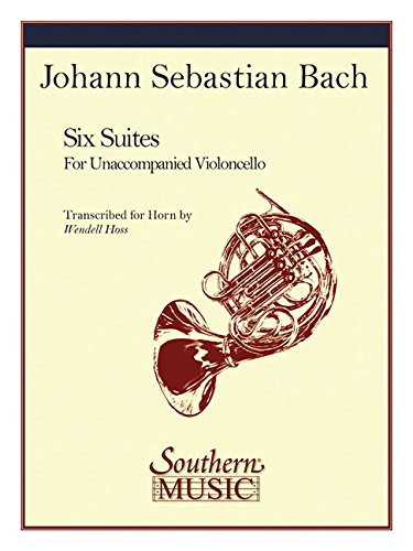 Bach, J.S. - Six Cello Suites for Solo Unaccompanied Horn (Hoss)