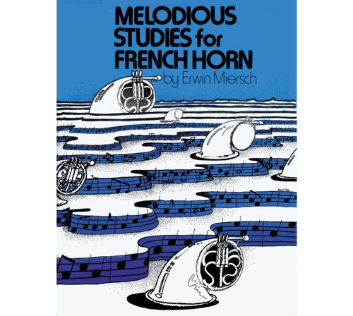 Miersch, Erwin - Melodious Studies for French Horn