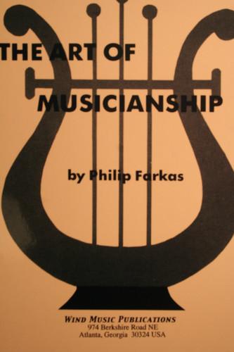 Farkas, Philip - The Art Of Musicianship