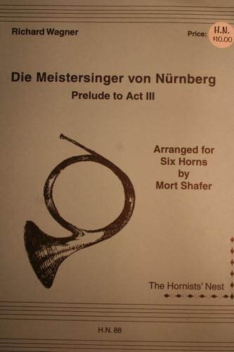 Wagner, Richard - Die Meistersinger von Nurnberg, Prelude to Act III