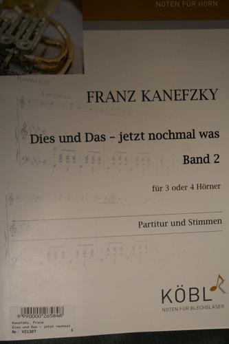 Kanefzky, Franz - Dies und Das, Jetzt Nochmal Was (Band 2)