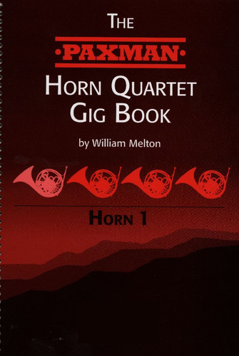 The Paxman Horn Quartet Gig Book I