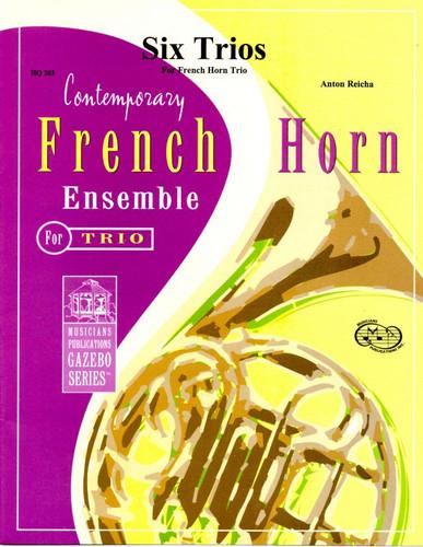 Reicha, Anton Six Trios for Horn Trio  Arr. Bill Holcombe Jr.