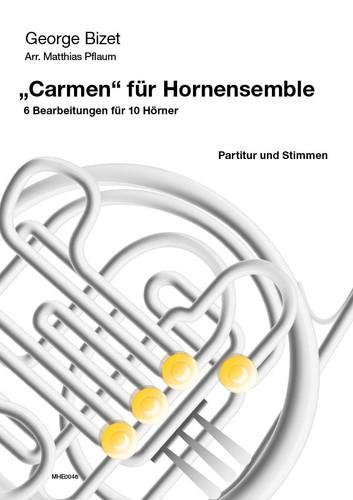 """Bizet - """"Carmen"""" for 10 Horns , arr. Pflaum"""