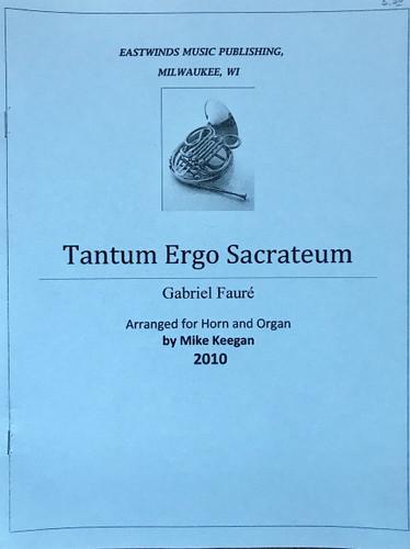 Faure, Gabriel - Tantum Ergo Sacrateum
