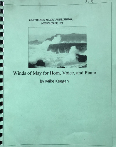 Keegan, Mike - Winds of May for Horn, Voice, and Piano