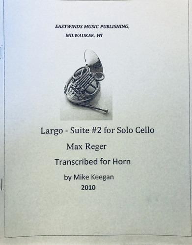 Reger, Max - Largo: Suite #2 for Solo Cello (Transcribed for Horn) (image 1)