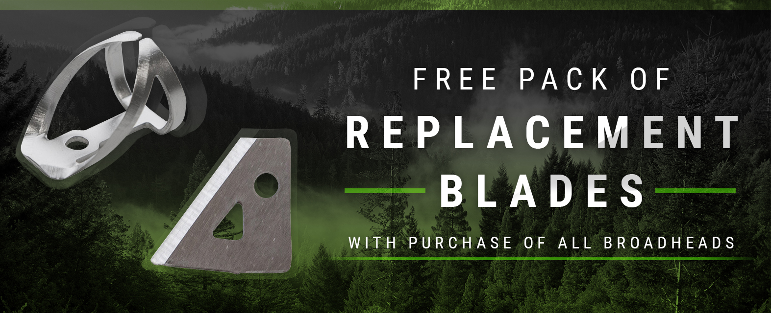 Free Pack of Replacement Blades with all Broadheads