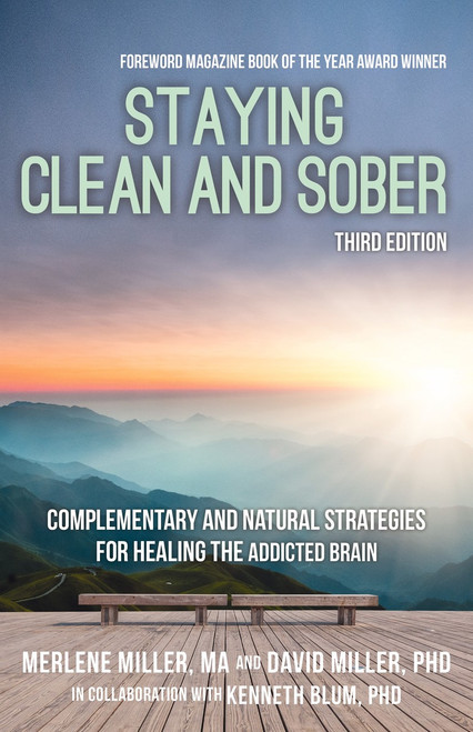 STAYING CLEAN AND SOBER 3rd edition