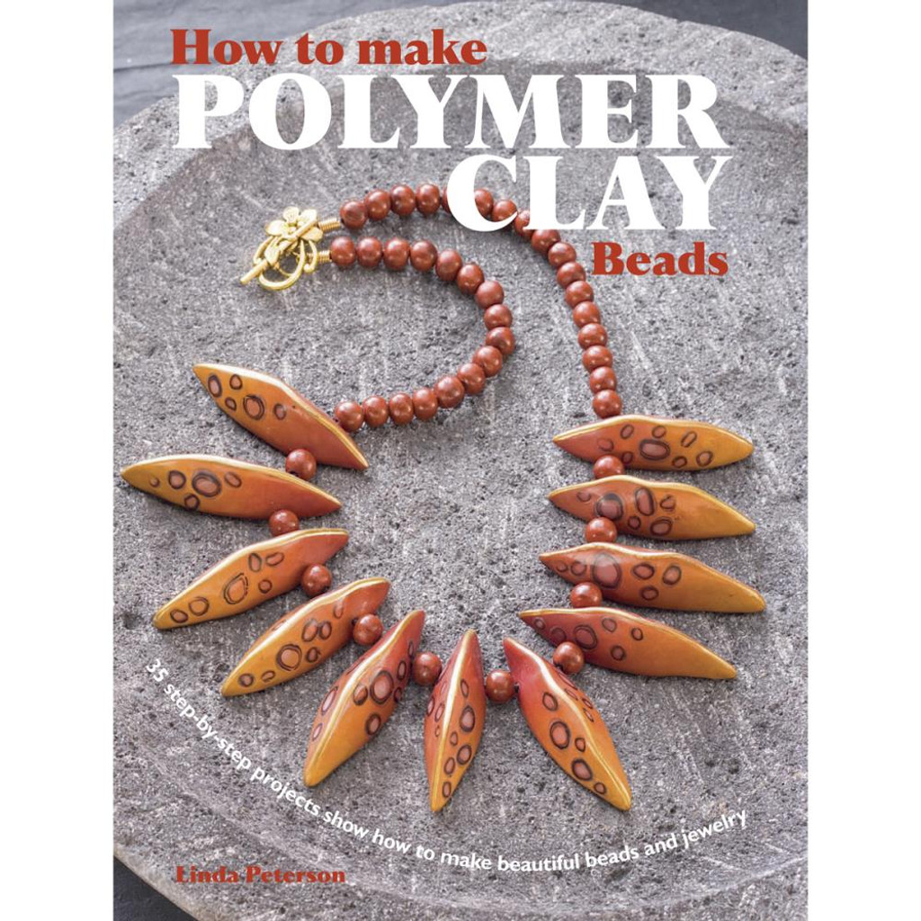 How to Make Polymer Clay Beads by Linda Peterson