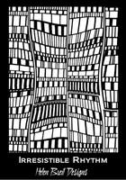 Helen Breil Silk Screens - Irresistible Rhythm