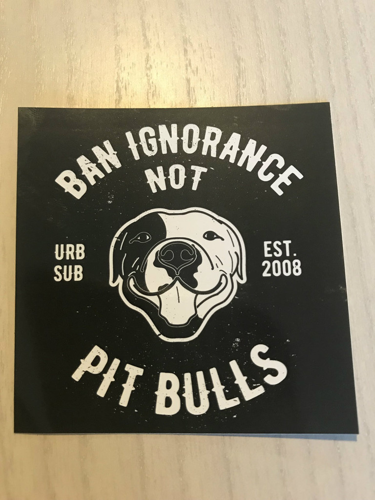 BAN IGNORANCE NOT PIT BULLS B&W Stickers