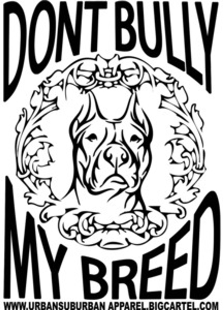 """DONT BULLY MY BREED"" LARGE STICKERS"